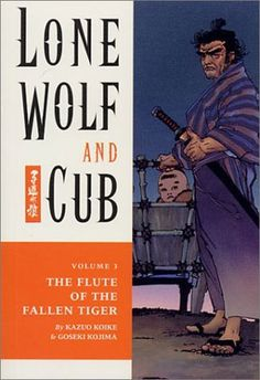 "Volume 3: Lone Wolf & Cub ""Flute of the Fallen Tiger"" book - http://shogun-assassin.com/product/lone-wolf-and-cub-flute-of-the-fallen-tiger-vol-3-kazuo-koike-goseki-kojima/"