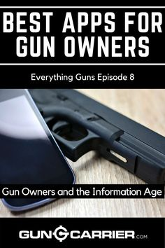 """What are the best phone apps for gun owners to use with your hand gun, rifle, or automatics? Find out in this episode of """"Everything Guns""""! Survival Project, Tactical Training, Information Age, Hunting Guns, Assault Rifle, Pew Pew, 2nd Amendment, Best Apps, Guns And Ammo"""