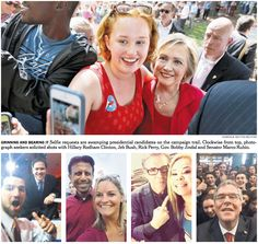 July 5, 2015 DOMINICK REUTER/REUTERS GRINNING AND BEARING IT Selfie requests are swamping presidential candidates on the campaign trail. Clockwise from top, photograph seekers solicited shots with Hillary Rodham Clinton, Jeb Bush, Rick Perry, Gov. Bobby Jindal and Senator Marco Rubio.