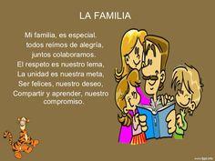 LA FAMILIA <ul><li>Mi familia, es especial. </li></ul><ul><li>todos reímos de alegría, </li></ul><ul><li>juntos colaboramos. </li></ul><ul><li>El respeto es ...