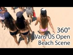 ad1bdfc8c295 Vans US Open 2015 Beach Scene (360° Video VR) Beach Scenes