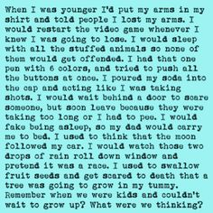 #when I was younger....