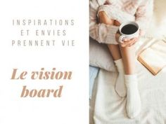 Mon Visionboard ou tableau de visualisation : l'inspiration et les envies prennent vie ! • Hellocoton.fr