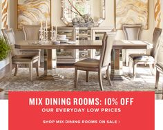 mix dining rooms: 10% off | shop mix dining rooms on sale.