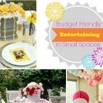 Budget Friendly Entertaining in Small Spaces