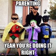 This is probably going to be me if I ever have kids