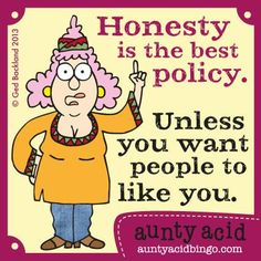 Do you think honesty is always the best policy? Answer yes or no by commenting below <3 :)