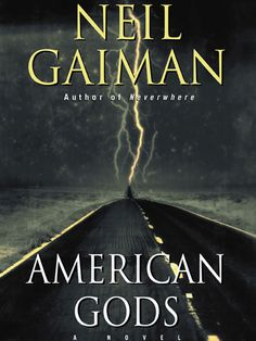 American Gods, Neil Gaiman | Community Post: 17 Groundbreaking Sci-Fi And Fantasy Books Everyone Should Read