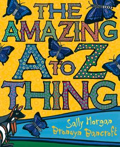 Image result for the amazing A to Z thing by sally morgan