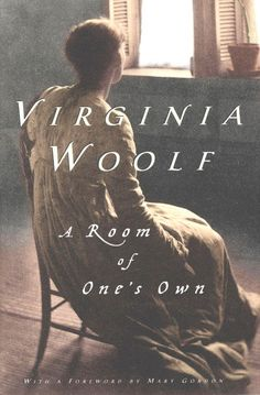 """A Room of One's Own Virginia Woolf """"In each of us two powers preside, one male, one female… The androgynous mind is resonant and porous… naturally creative, incandescent and undivided."""" Virginia Woolf on why the androgynous mind is the best mind: I Love Books, Good Books, Books To Read, My Books, Reading Lists, Book Lists, Reading Books, Ex Libris, Best Feminist Books"""