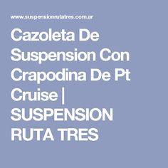 Cazoleta De Suspension Con Crapodina De Pt Cruise | SUSPENSION RUTA TRES