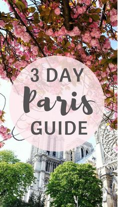 How to spend three days in Paris, France: the definitive guide of what to see, where to go and where to visit while in the French capital!