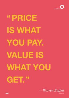"""Price is what you pay. Value is what you get."" #business #inspiration #quote  #warrenbuffett #warrenbuffettquotes #kurttasche"