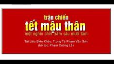 [01] Trận chiến Tết Mậu Thân - Phạm Văn Sơn