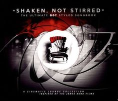 Shaken Not Stirred: The Ultimate 007 Styled Songbook [CD]