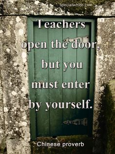 Teachers open the door…