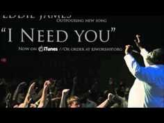 I Need You/Cry Of Boaz (Eddie James)