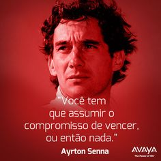 Ayrton Senna, exemplo de determinação e desejo de vencer. Smart Quotes, Badass Quotes, Gung Ho, Its Friday Quotes, Running Motivation, Still Love You, Fitness Quotes, His Eyes, Cool Words