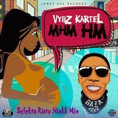 Free Mix Tunes Mhm Hm Vybz Kartel Selekta Risto Niakk 2017 By Selecta
