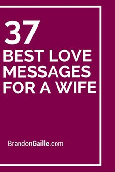 37 Best Love Messages for a Wife