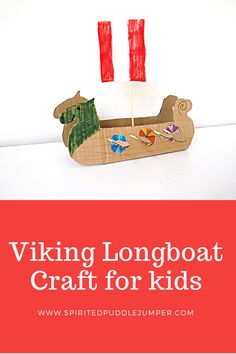 Viking Longboat Craft - The Spirited Puddle Jumper