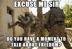"""Jehova's Freedom - Funny memes that """"GET IT"""" and want you to too. Get the latest funniest memes and keep up what is going on in the meme-o-sphere. Military Jokes, Army Humor, Army Memes, Military Life, Marine Humor, Marine Quotes, Police Memes, Military Deployment, Army Life"""