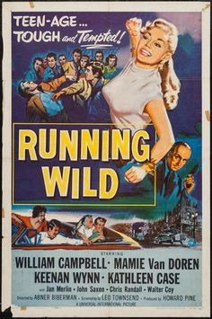 "Running Wild (Universal International, 1955). One Sheet (27"" X 41""). Bad Girl. Starring William Campbell, Mamie Van Doren, Keenan Wynn, Kathleen Case, Jan Merlin, John Saxon, Chris Randall, and Walter Coy. Directed by Abner Biberman."