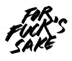 """""""You should do 'for fuck's sake' as a lettering piece"""" - my thesis prof Winchester, Mad Sweeney, Polaris Marvel, Ruki Mukami, Eggsy Unwin, My Academia, Emo, Jolie Phrase, Yennefer Of Vengerberg"""