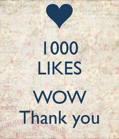 Thank you for 1000 Facebook Likes