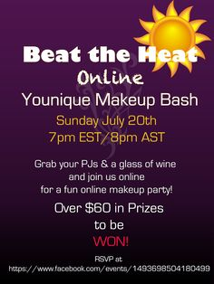 Welcome to our Beat the Heat Online Younique Makeup Bash! This party is 100% online so get comfy in your pj's in your own home and join us for some fun games and chances to win some awesome prizes!!