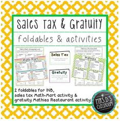 """Sales tax & gratuity foldables & activities: This mini-pack includes two foldables for interactive notebooks, and two real-world activities working with sales tax and gratuity (tip). Students will simulate real-world experiences of calculating sales tax at """"Math-Mart"""" and calculating gratuity at """"Mathies Restaurant"""". Common Core aligned: 7.RP.3"""