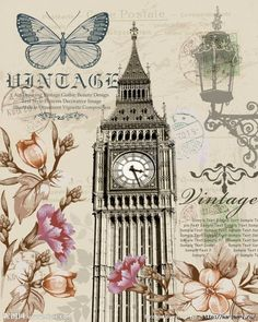 Big Ben is the nickname for the Great Bell of the clock at the north end of the Palace of Westminster in London. With Carnations and Roses, Lantern and Butterfly. Vintage Labels, Vintage Ephemera, Vintage Cards, Vintage Paper, Decoupage Vintage, Decoupage Paper, Images Vintage, Vintage Pictures, Background Vintage