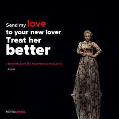 77153ee86caa35 Adele - Send My Love (To Your New Lover) Lyrics and LyricArt Send my