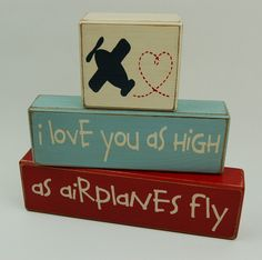 I love you as high as airplanes fly - Primitive Country Wood Stacking Sign Blocks Airplane Theme Decor-Airplane Nursery Room-Airplane Baby Shower-Airplane Birthday Home Decor