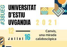 Cursos 38 Universitat d'Estiu de Gandia: 'Canvis, una mirada calidoscòpica'