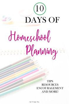 10 DAYS OF HOMESCHOOL PLANNING! As homeschool moms, we love to plan! 1. Mission Statement and Goals 2. Learning Styles 3. Budget 4. Curriculum 5. Organize your Space 6. Homeschool Supplies 7. Schedules 8. Time Management 9. Home Management 10 Plan for the Unplanned