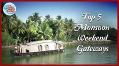 AskMe presents Top 5 Monsoon Weekend Gateways to visit in India from travel expert Vir Sanghvi. all these monsoon travel destinations in India are one of the ...  best vacation spots in the world