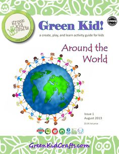 Green Kid: Around the World Guide: Explore Guatemala, Australia & China (free, 21 page download; from Green Kids Crafts)