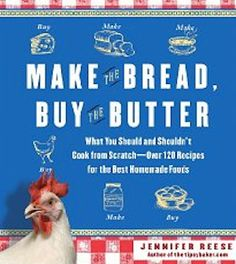 Make The Bread Buy The Butter? | A fantastic recipe book that will give you the skill and difficulty level of what it takes making each recipe.  #SurvivalLife www.SurvivalLife.com