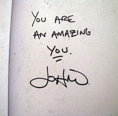 Words of wisdom from John Mayer.