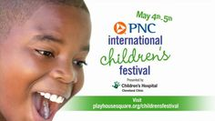 2012 International Children's Festival by PlayhouseSquare. Experience a world of live performance as PlayhouseSquare presents its 3rd Annual International Children's Festival May 1-5, 2012. The festival will feature live performances from around the world, free, fun activities and so much more to give your children and grandchildren an enriching and unique live theater experience. For more information visit playhousesquare.org/childrensfestival