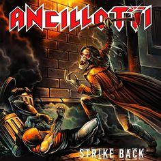 Ancilotti – Strike Back - https://fotoglut.de/musik/reviews/2016/ancilotti-strike-back/
