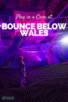Bounce Below is what we like to think of as the ultimate jungle gym for adults. It�s a series of trampolines, nets, ladders and slides inside a giant underground cave in Wales, United Kingdom | The Planet D Adventure Travel Blog