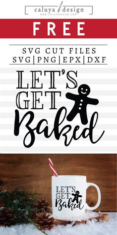 FREE Let's get baked SVG cut file, Printable vector clip art download. Free printable clip art. Compatible with Cameo Silhouette, Cricut explore and other major cutting machines. 100% for personal use, only $3 for commercial use. Perfect for DIY craft project with Cricut & Cameo Silhouette, card making, scrapbooking, making planner stickers, making vinyl decals, decorating t-shirts with HTV and more! Free Christmas quote SVG, free Christmas phrase SVG, Funny Christmas cut file