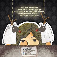 """Rasulullah SAW bersabda, """"Tidak akan masuk Syurga orang yang suka mengadu domba (menyebar fitnah)."""" HR. Bukhari-Muslim [www.moshaict.com]"""