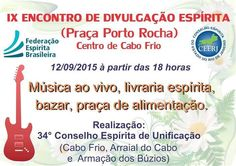 IX Encontro de Divulgação Espírita - Cabo Frio - RJ - http://www.agendaespiritabrasil.com.br/2015/09/06/ix-encontro-de-divulgacao-espirita-cabo-frio-rj/