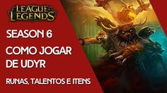 Udyr - Runas, Talentos e Itens - League of Legends - G4non Games