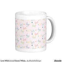 Love White 11 oz Classic White Mug