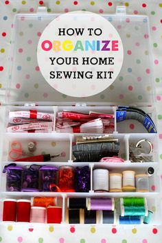 How to organize a home sewing kit - keep meaning to do this for all those broken buttons!