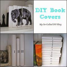 My So-Called DIY Blog: DIY Book Covers